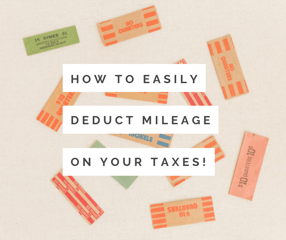How To Easily Deduct Mileage On Your Taxes