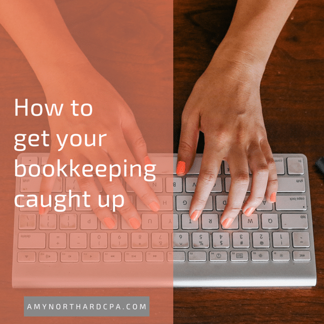 how to catch up on bookkeeping