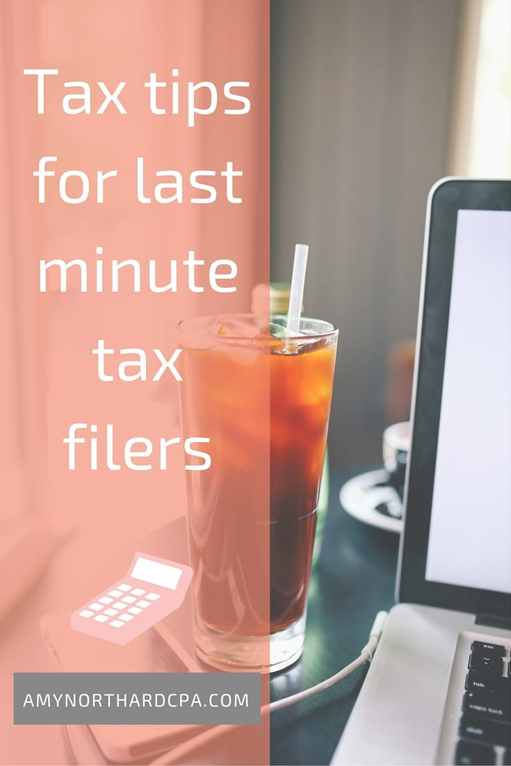 Tax tips for last minute tax filers - Amy Northard, CPA