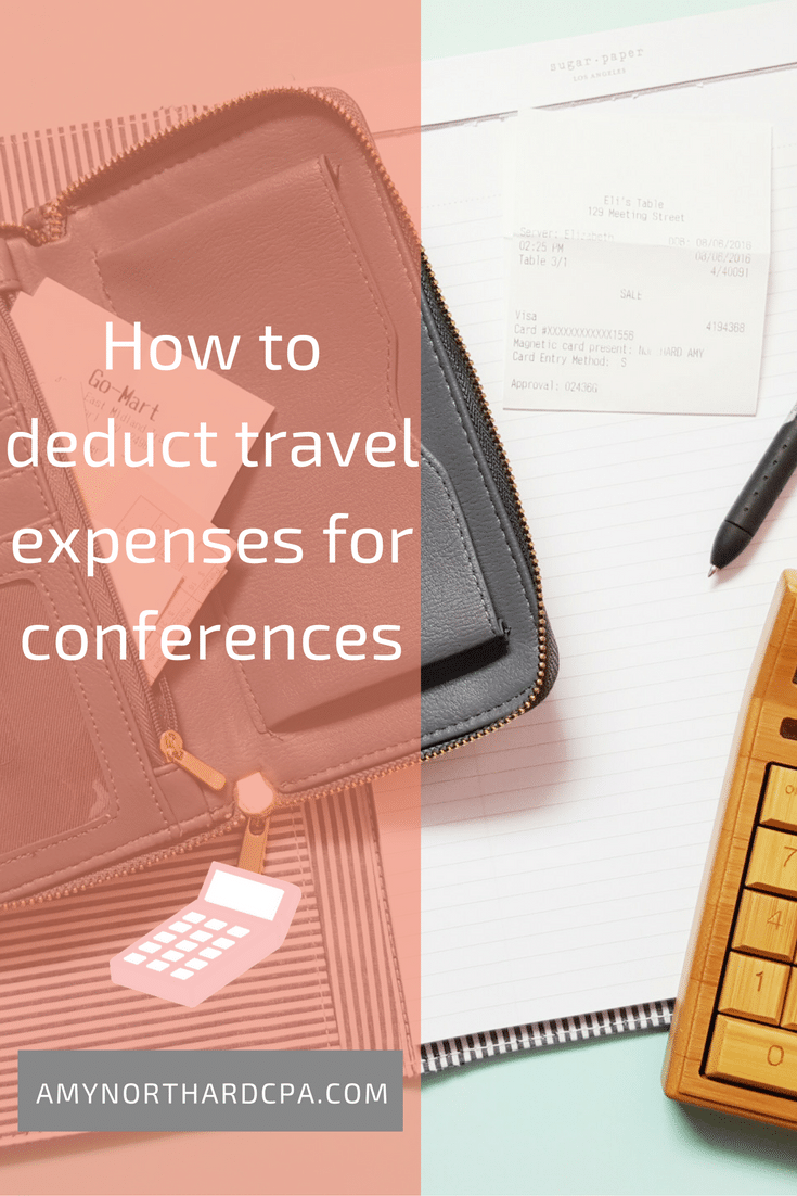 Travel deductions for conferences - AmyNorthardCPA.com