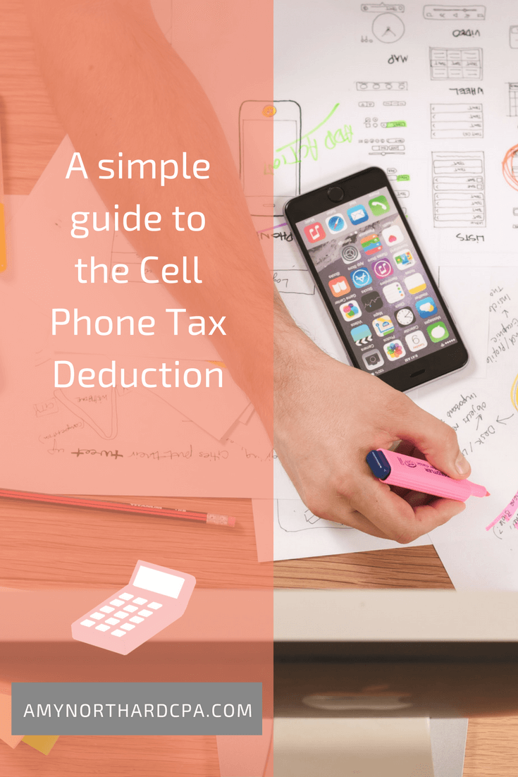 A simple guide to the Cell Phone Tax Deduction