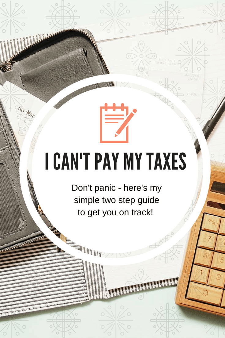 I can't pay my taxes!