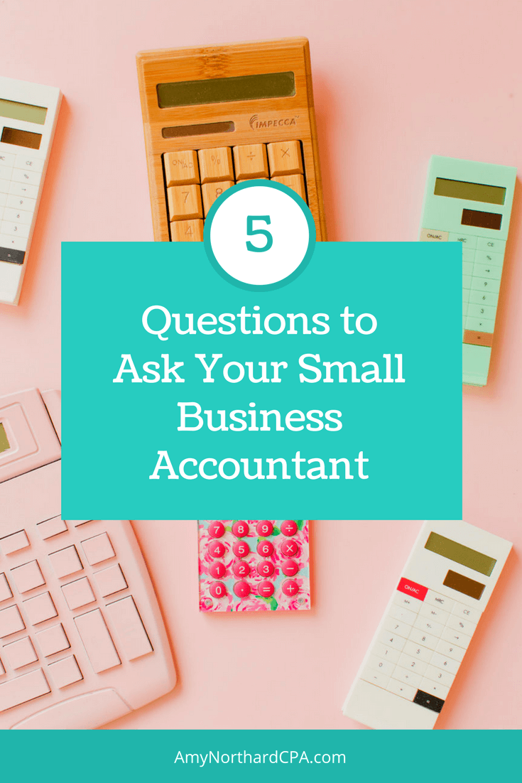 5 Questions to Ask Your Small Business Accountant