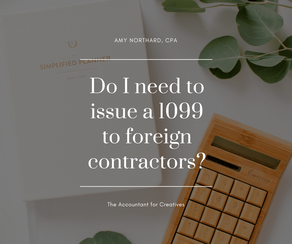 Do I Have To Prepare A 1099 Misc For A Foreign Contractor Amy
