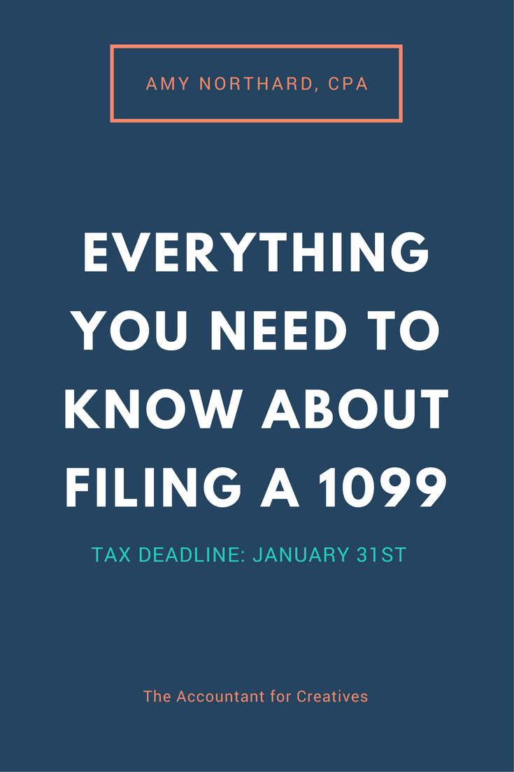 EVERYTHING YOU NEED TO KNOW ABOUT FILING A 1099