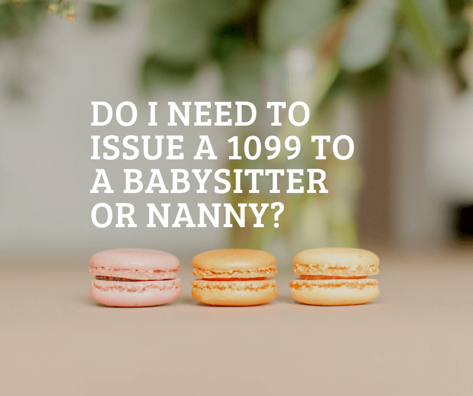 1099 form nanny  Do I Need to Issue a 12 to a Babysitter or Nanny? - Amy ...